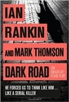 Dark Road | Rankin, Ian & Thompson, Mark | Signed First Edition Book