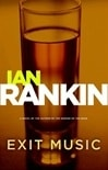 Exit Music | Rankin, Ian | Signed First Edition Book