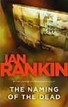 Rankin, Ian - Naming of the Dead, The (Signed First Edition)