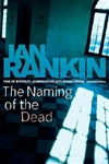 Rankin, Ian - Naming of the Dead, The (Signed First Edition UK Trade)