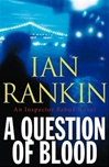 Question of Blood, A | Rankin, Ian | Signed First Edition Book