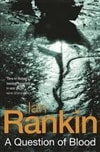 Question of Blood, A | Rankin, Ian | Signed UK Book Club Edition Trade Paperback