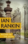 Rather Be the Devil | Rankin, Ian | Signed First Edition Book