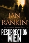 Rankin, Ian - Resurrection Men (Signed First Edition)
