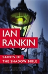 Rankin, Ian - Saints of the Shadow Bible (Signed First Edition)