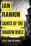 Rankin, Ian - Saints of the Shadow Bible (Signed First Edition UK)