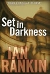 Rankin, Ian | Set in Darkness | Signed First Edition Book