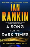 Rankin, Ian | Song for the Dark Times, A | Signed First Edition Book