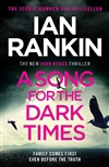 Rankin, Ian | Song for the Dark Times, A | Signed UK First Edition Book