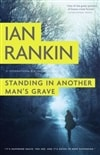 Rankin, Ian - Standing In Another Man's Grave (Signed First Edition)
