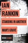 Standing In Another Man's Grave | Rankin, Ian | Signed First Trade Paper UK Book