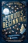 Raybourn, Deanna | Curious Beginning, A | First Edition Trade Paper Book