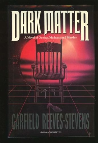 Dark Matter by Judith & Garfield Reeves-Stevens