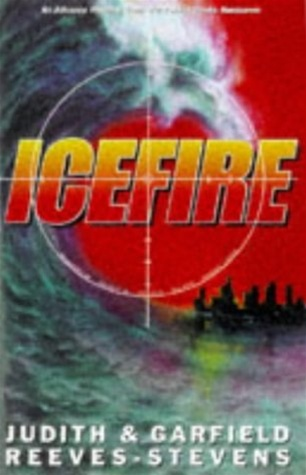 Icefire by Judith & Garfield Reeves-Stevens
