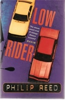 Low Rider | Reed, Philip | Signed First Edition UK Book