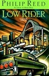 Reed, Philip - Low Rider (First Edition)