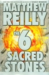 6 Sacred Stones | Reilly, Matthew | Signed First Edition Book