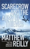 Scarecrow and the Army of Thieves | Reilly, Matthew | Signed First Edition UK Book