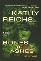 Bones to Ashes | Reichs, Kathy | Signed First Edition Book