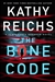 Reichs, Kathy | Bone Code, The | Signed First Edition Book