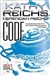 CODE: A Virals Novel | Reichs, Kathy & Reichs, Brendan | Double-Signed 1st Edition