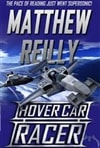 Reilly, Matthew - Hover Car Racer (Signed First Edition)