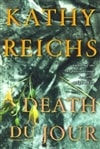 Death Du Jour | Reichs, Kathy | Signed First Edition Book