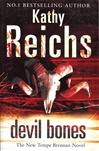 Devil Bones | Reichs, Kathy | Signed 1st Edition Thus UK Trade Paper Book