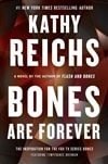 Reichs, Kathy - Bones are Forever (Signed First Edition)