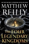 Four Legendary Kingdoms, The | Reilly, Matthew | Signed First Edition Book