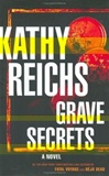 Grave Secrets | Reichs, Kathy | Signed First Edition Book