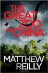 Great Zoo of China, The | Reilly, Matthew | Signed First Edition UK Book
