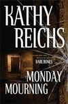 Monday Mourning | Reichs, Kathy | Signed First Edition Book
