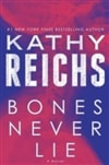 Bones Never Lie | Reichs, Kathy | Signed First Edition Book