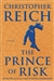 Prince of Risk, The | Reich, Christopher | Signed First Edition Book