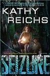 Reichs, Kathy - Seizure (Signed First Edition)
