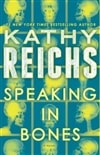 Speaking in Bones | Reichs, Kathy | Signed First Edition Book