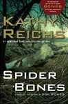 Reichs, Kathy - Spider Bones (Signed First Edition)