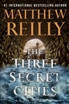 The Three Secret Cities by Matthew Reilly | Signed First Edition Book