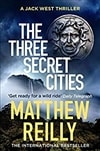 The Three Secret Cities by Matthew Reilly | Signed First Edition UK Copy