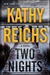 Reichs, Kathy | Two Nights | Signed First Edition Book