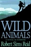 Reid, Robert Sims | Wild Animals | First Edition Book