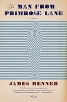 Renner, James | Man from Primrose Lane, The | Signed First Edition Trade Paper Book