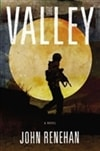 Valley, The | Renehan, John | Signed First Edition Book