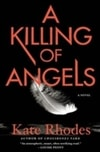 Killing of Angels, A | Rhodes, Kate | Signed First Edition Book
