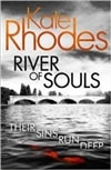 River of Souls | Rhodes, Kate | Signed First Edition UK Book