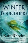 Winter Foundlings, The | Rhodes, Kate | Signed First Edition Book