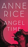 Angel Time | Rice, Anne | Signed First Edition Book