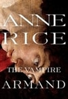 Rice, Anne - Vampire Armand (Signed First Edition)