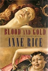 Blood and Gold | Rice, Anne | Signed First Edition Book